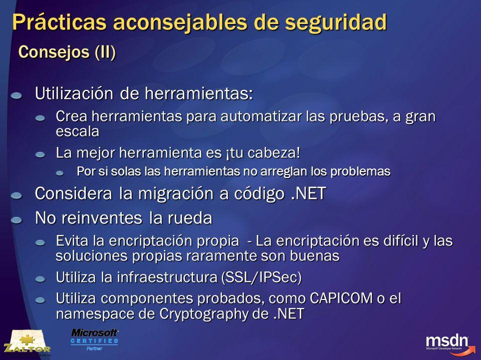 Prácticas aconsejables de seguridad Consejos (II)