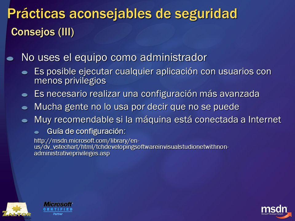 Prácticas aconsejables de seguridad Consejos (III)