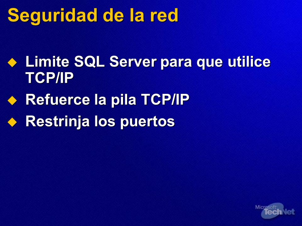 Seguridad de la red Limite SQL Server para que utilice TCP/IP