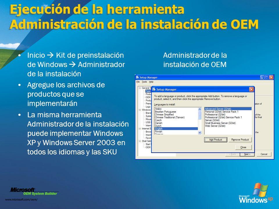 Ejecución de la herramienta Administración de la instalación de OEM