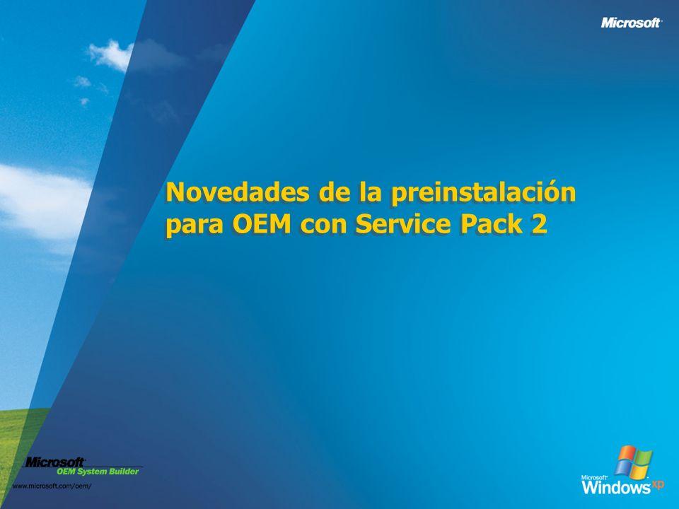 Novedades de la preinstalación para OEM con Service Pack 2