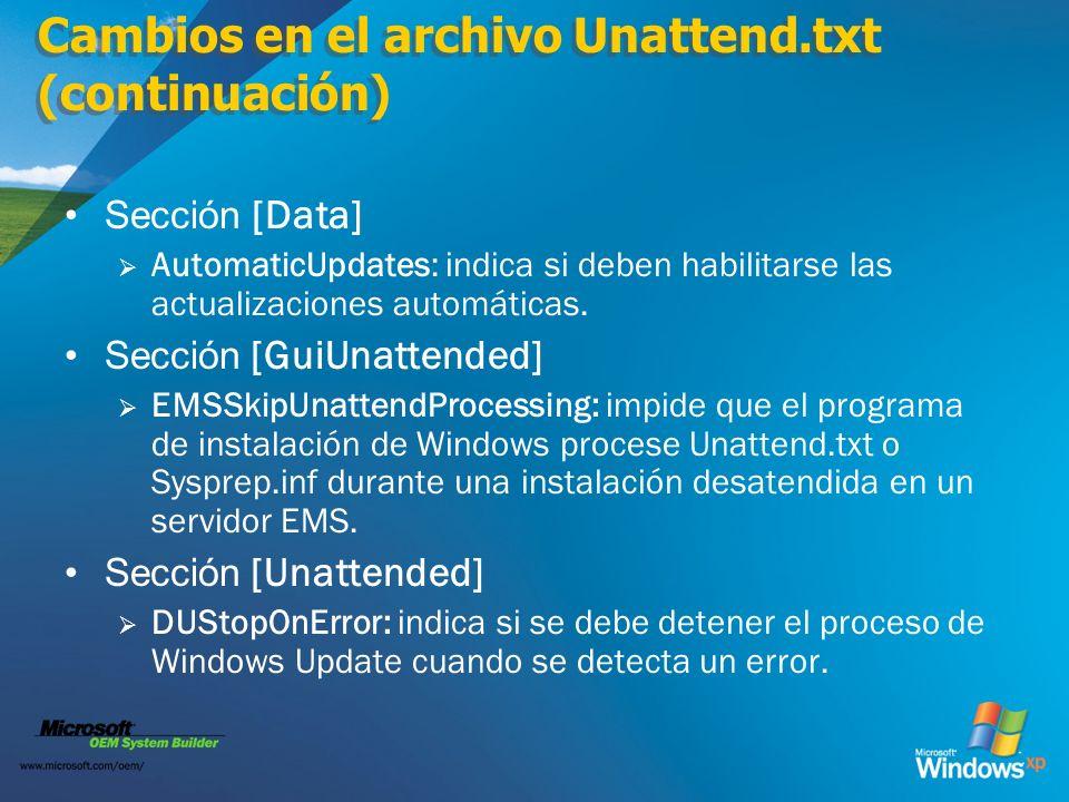 Cambios en el archivo Unattend.txt (continuación)