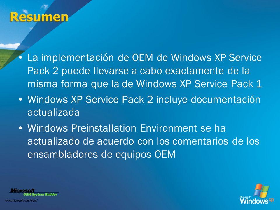 ResumenLa implementación de OEM de Windows XP Service Pack 2 puede llevarse a cabo exactamente de la misma forma que la de Windows XP Service Pack 1.