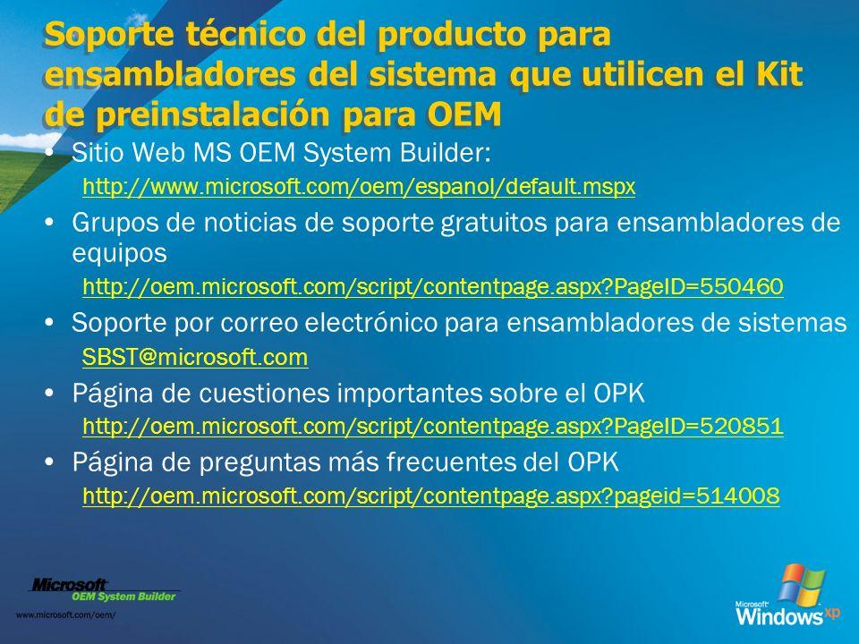 Soporte técnico del producto para ensambladores del sistema que utilicen el Kit de preinstalación para OEM