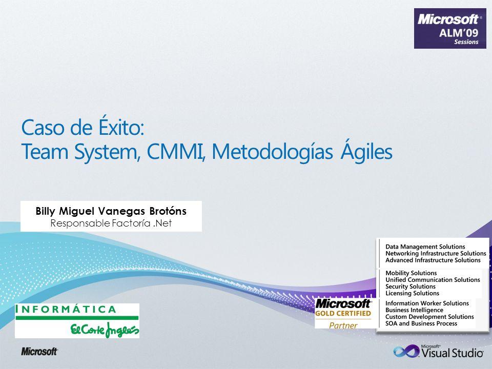 Caso de Éxito: Team System, CMMI, Metodologías Ágiles