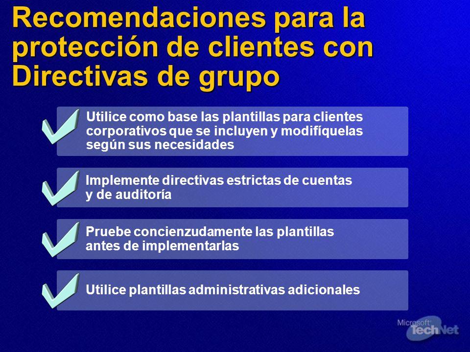 Recomendaciones para la protección de clientes con Directivas de grupo