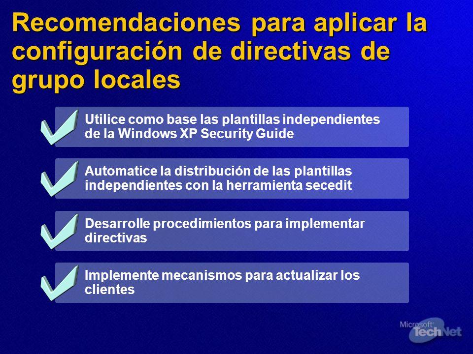 Recomendaciones para aplicar la configuración de directivas de grupo locales