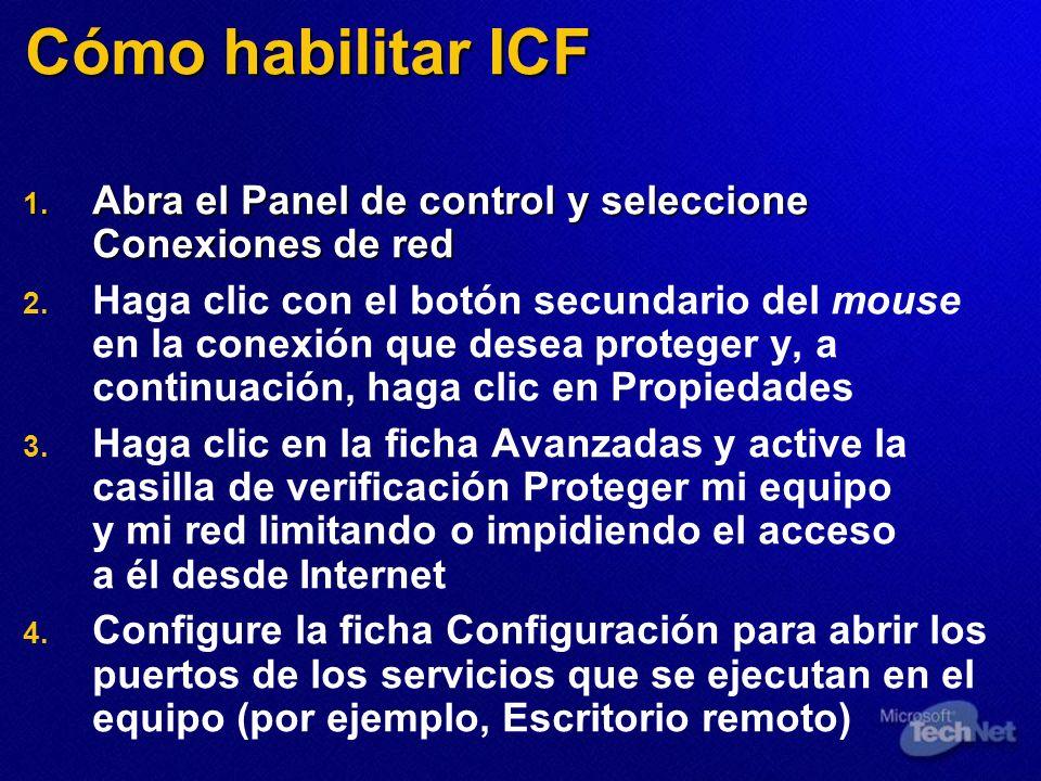 Cómo habilitar ICF Abra el Panel de control y seleccione Conexiones de red.