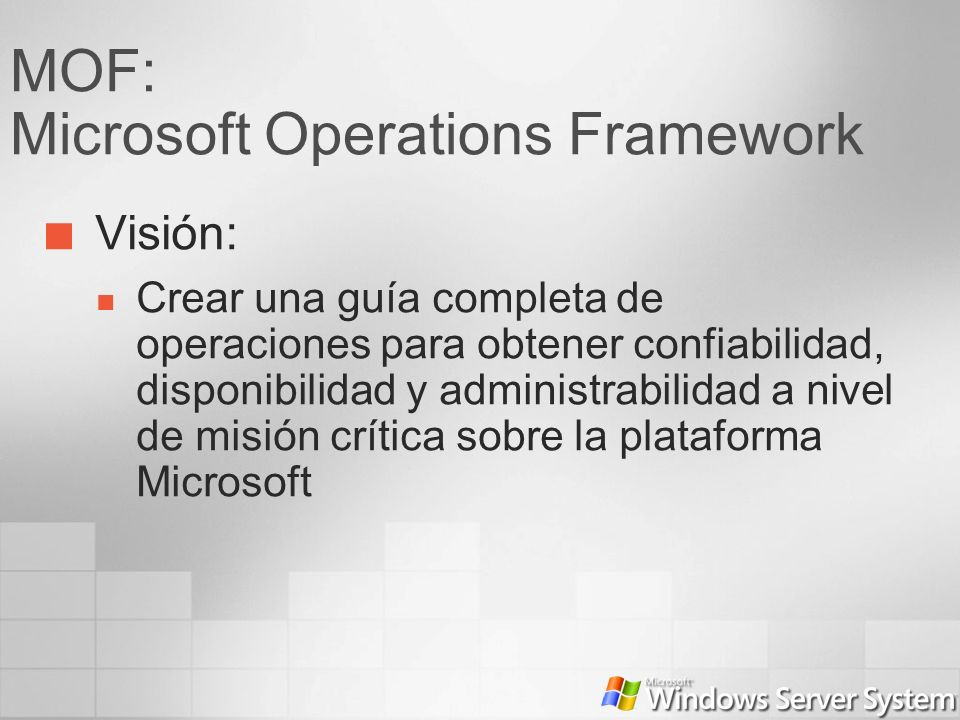 MOF: Microsoft Operations Framework