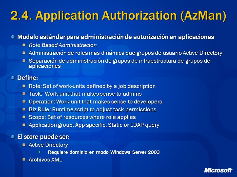 2.4. Application Authorization (AzMan)