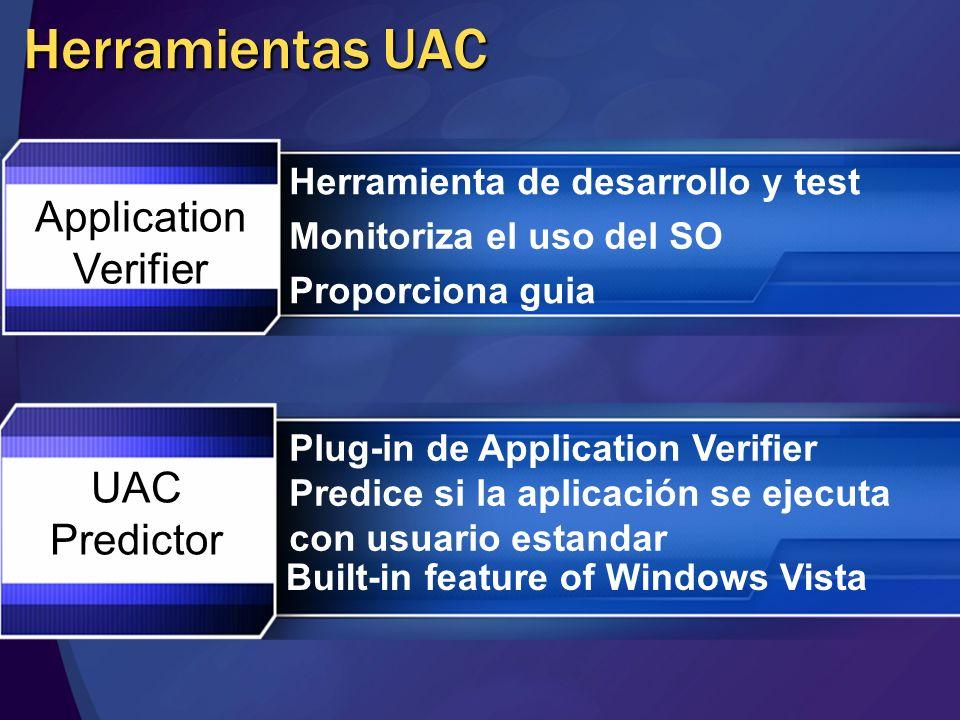 Herramientas UAC Application Verifier UAC Predictor