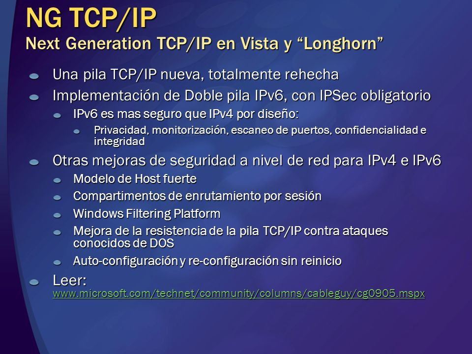 NG TCP/IP Next Generation TCP/IP en Vista y Longhorn