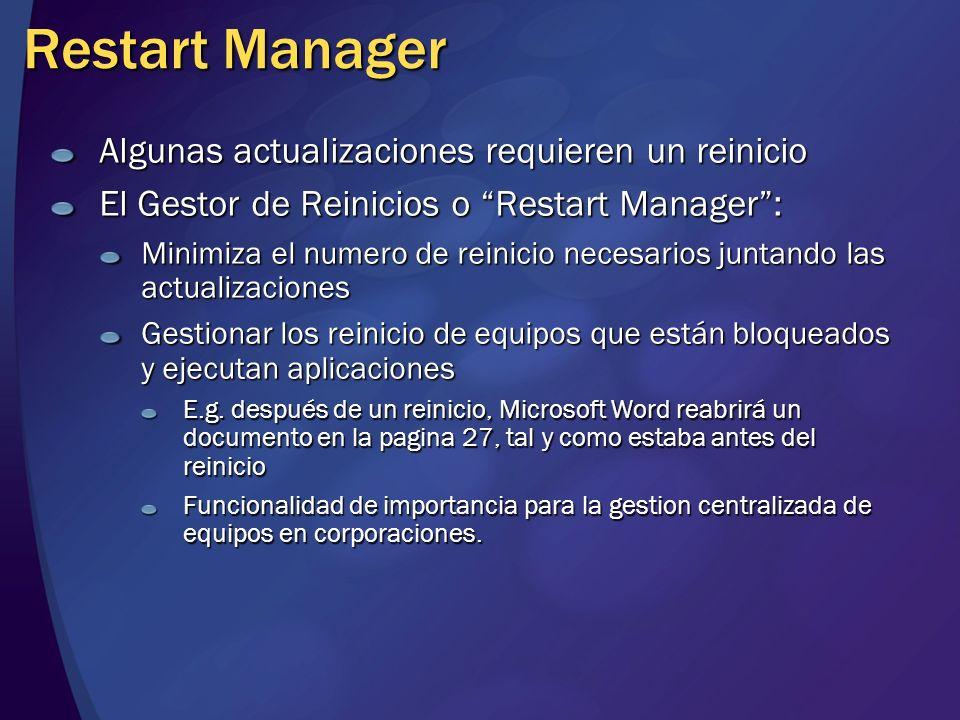Restart Manager Algunas actualizaciones requieren un reinicio