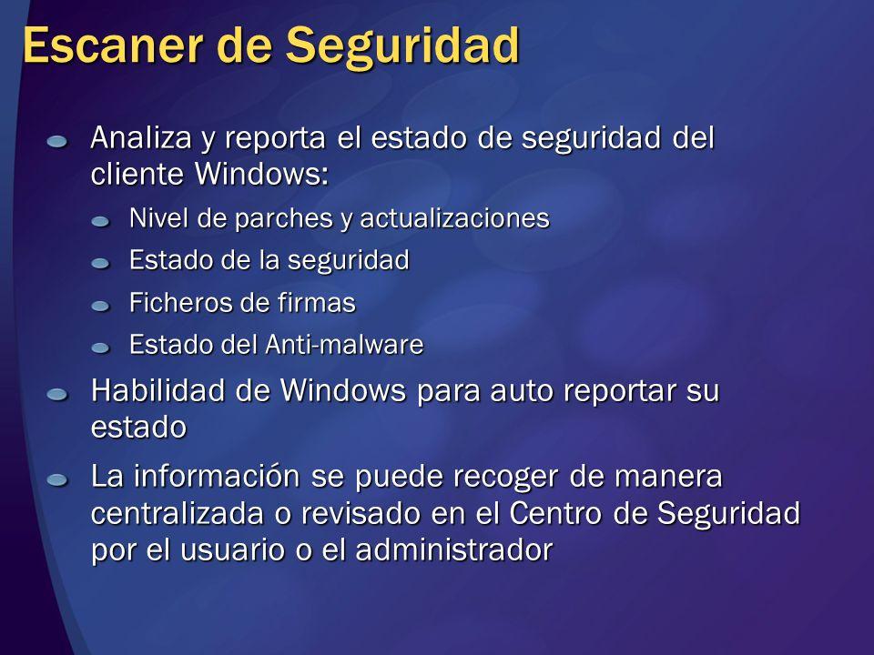 Escaner de Seguridad Analiza y reporta el estado de seguridad del cliente Windows: Nivel de parches y actualizaciones.