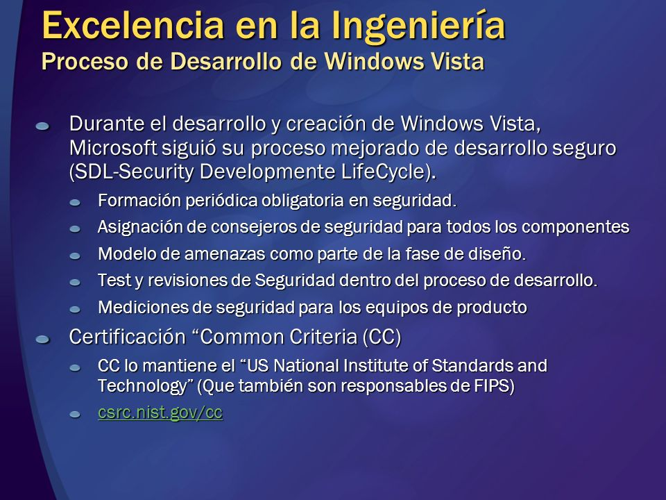 Excelencia en la Ingeniería Proceso de Desarrollo de Windows Vista