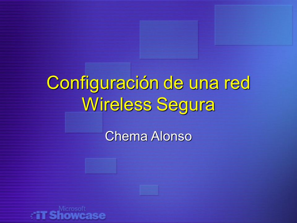Configuración de una red Wireless Segura