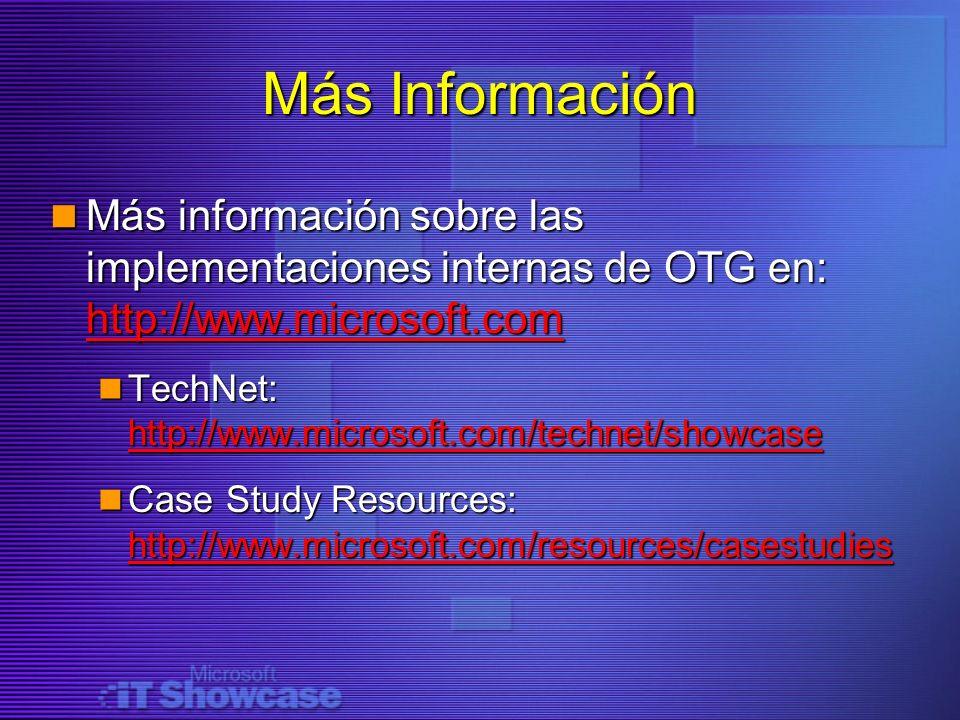 Más Información Más información sobre las implementaciones internas de OTG en: http://www.microsoft.com.