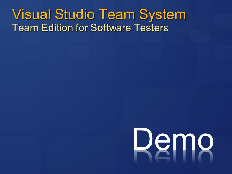 Visual Studio Team System Team Edition for Software Testers