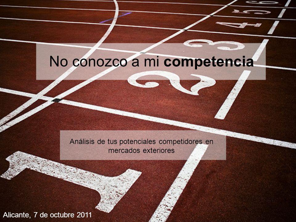 No conozco a mi competencia No conozco a mi competencia