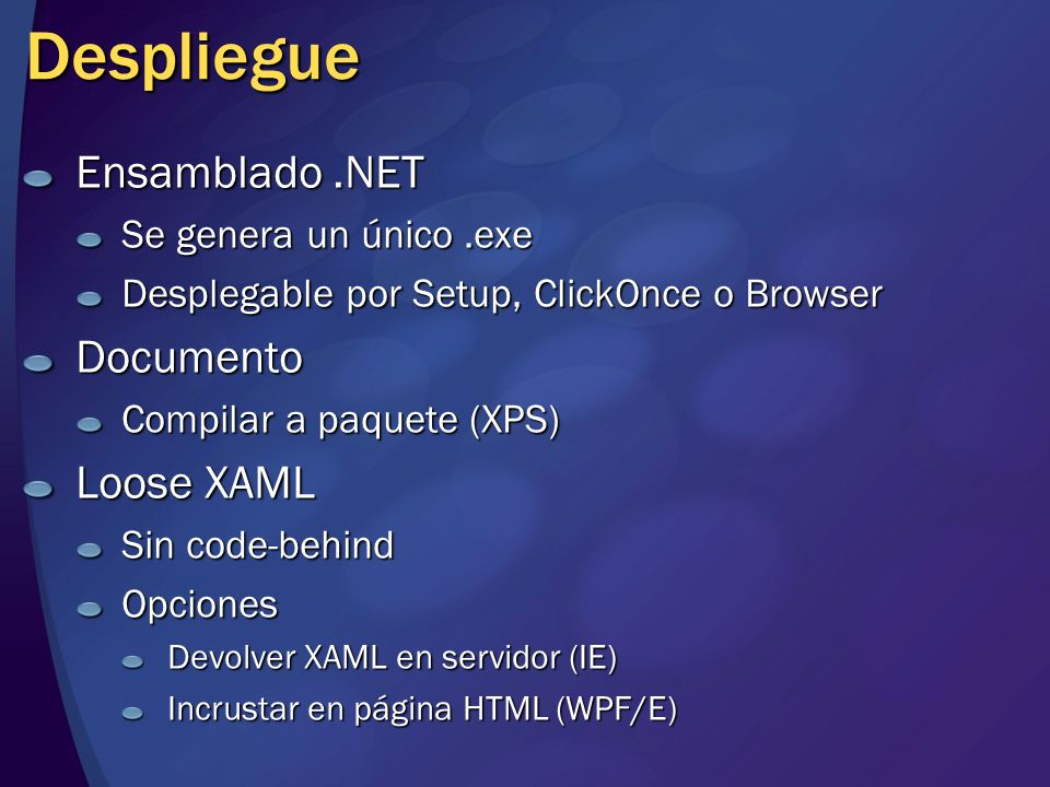 Despliegue Ensamblado .NET Documento Loose XAML