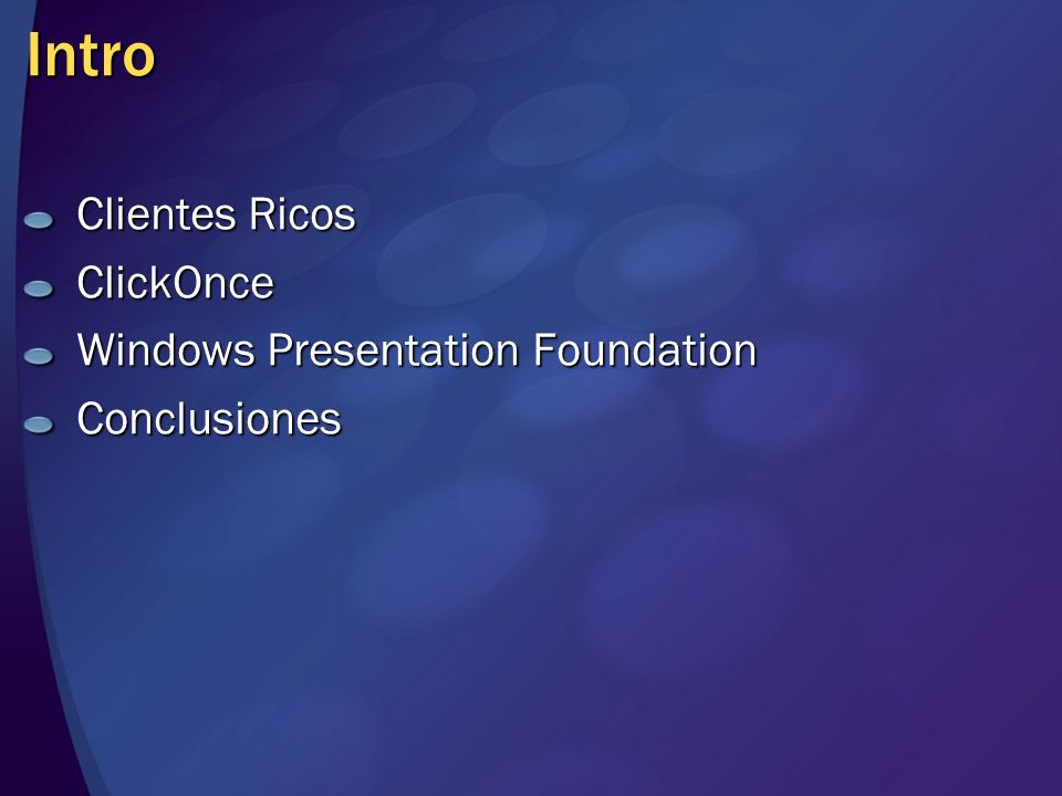 Intro Clientes Ricos ClickOnce Windows Presentation Foundation