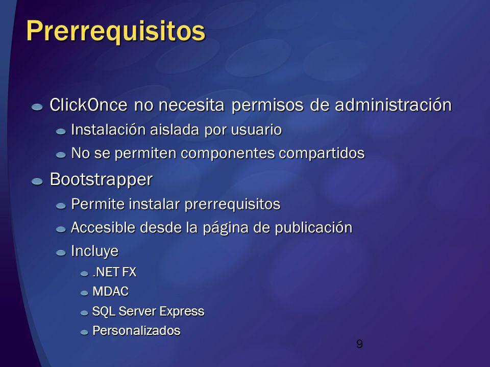 Prerrequisitos ClickOnce no necesita permisos de administración