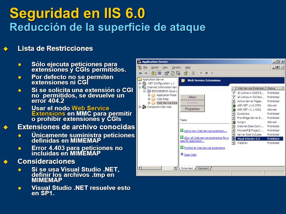 Seguridad en IIS 6.0 Reducción de la superficie de ataque