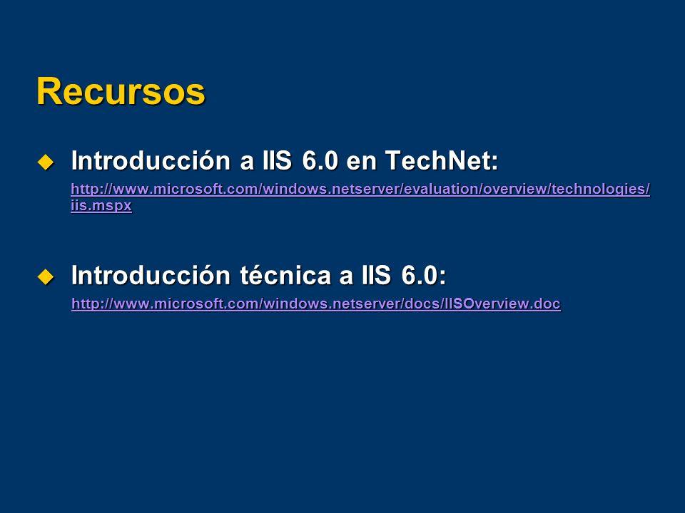 Recursos Introducción a IIS 6.0 en TechNet: