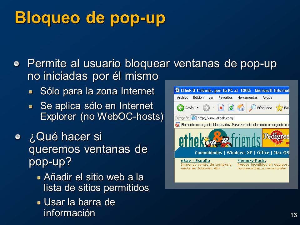 2004 MVP Global SummitApril 4-7, 2004. Bloqueo de pop-up. Permite al usuario bloquear ventanas de pop-up no iniciadas por él mismo.