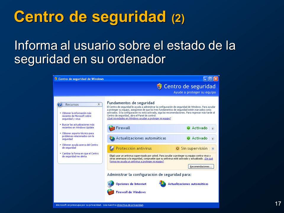 2004 MVP Global SummitApril 4-7, 2004. Centro de seguridad (2) Informa al usuario sobre el estado de la seguridad en su ordenador.