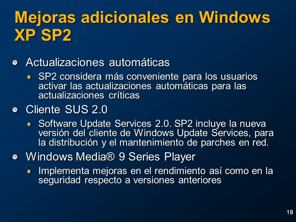 Mejoras adicionales en Windows XP SP2