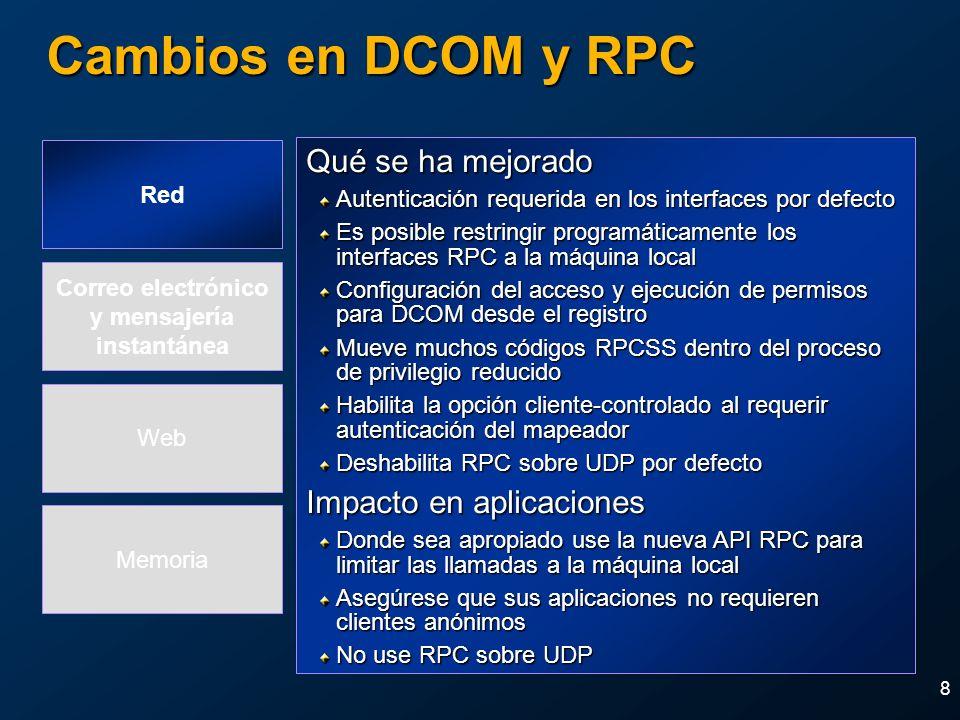 Cambios en DCOM y RPC Qué se ha mejorado Impacto en aplicaciones Red