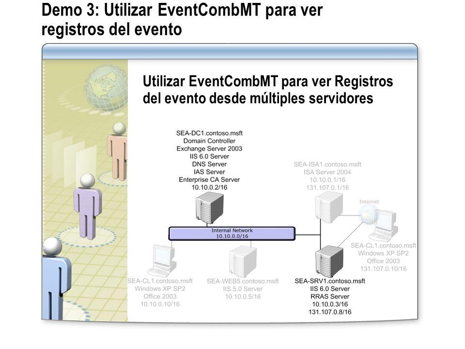 Demo 3: Utilizar EventCombMT para ver registros del evento