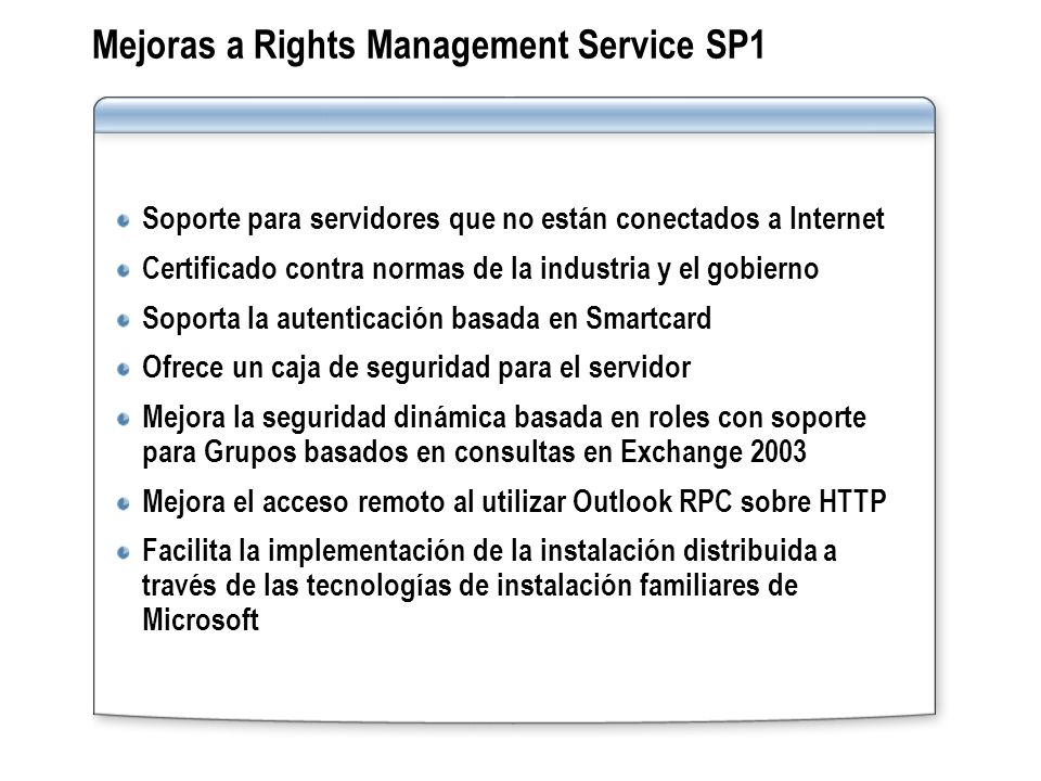Mejoras a Rights Management Service SP1
