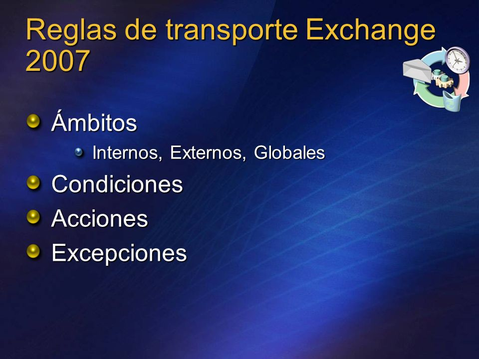 Reglas de transporte Exchange 2007