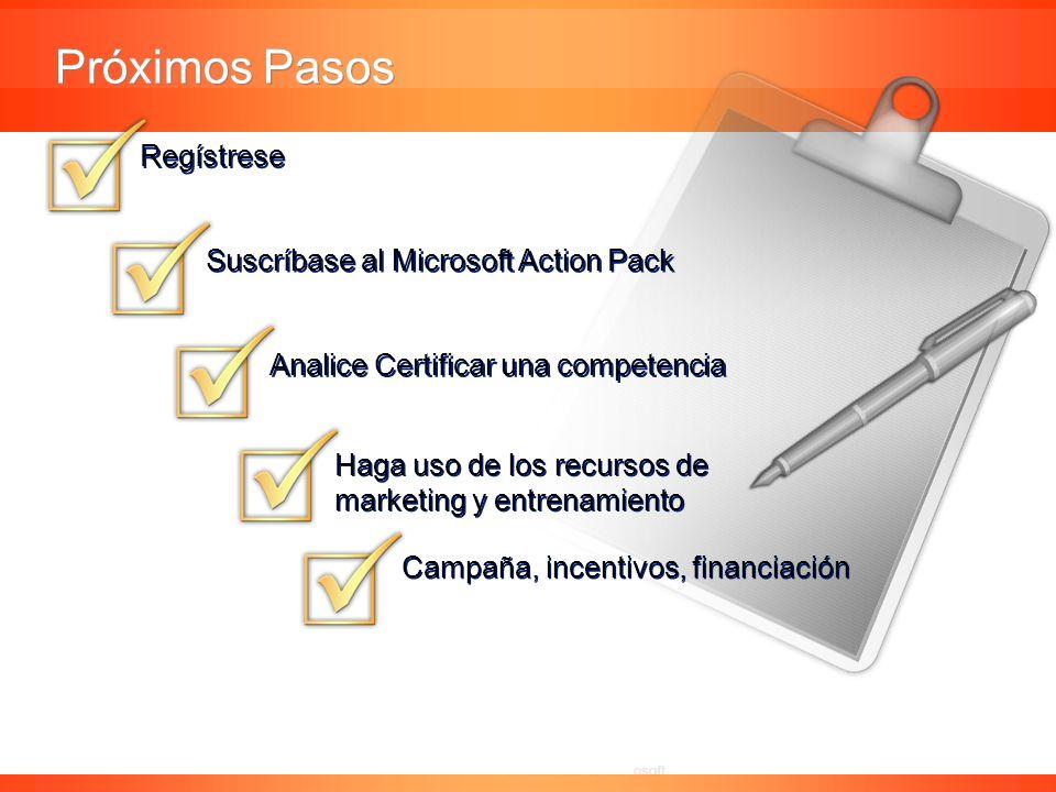 Próximos Pasos Regístrese Suscríbase al Microsoft Action Pack