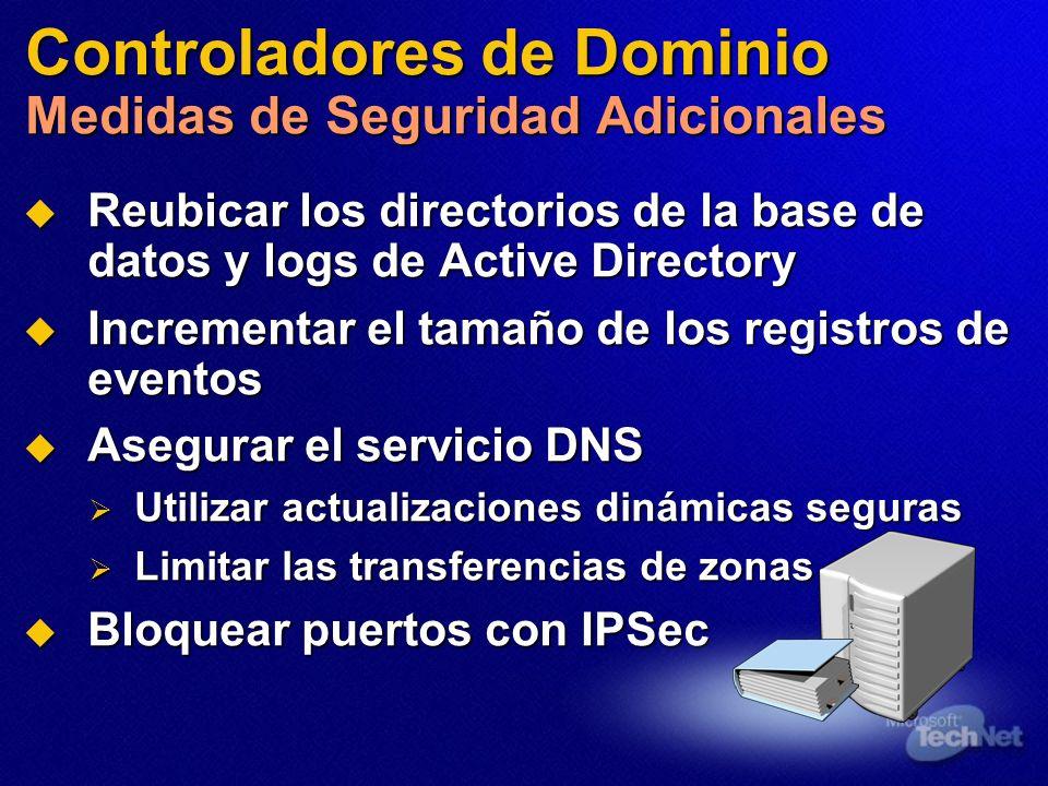 Controladores de Dominio Medidas de Seguridad Adicionales