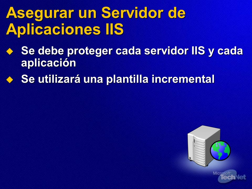 Asegurar un Servidor de Aplicaciones IIS