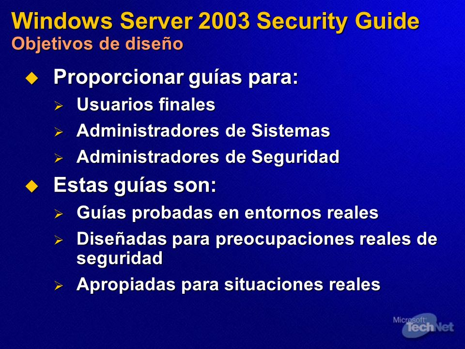 Windows Server 2003 Security Guide Objetivos de diseño