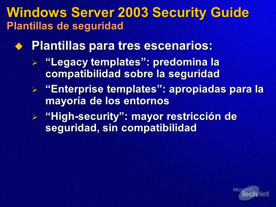 Windows Server 2003 Security Guide Plantillas de seguridad