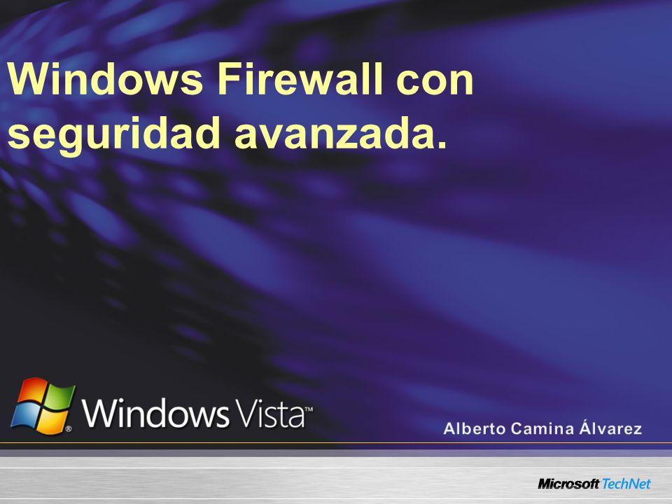 Windows Firewall con seguridad avanzada.