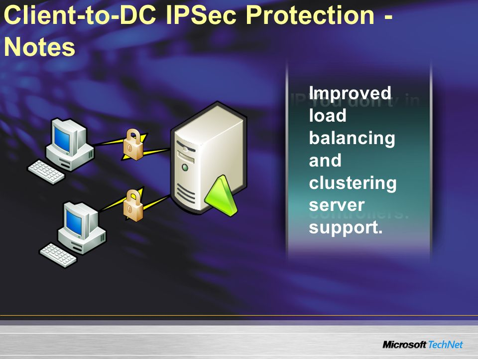 Client-to-DC IPSec Protection - Notes