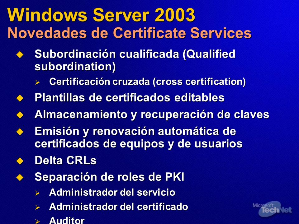 Windows Server 2003 Novedades de Certificate Services