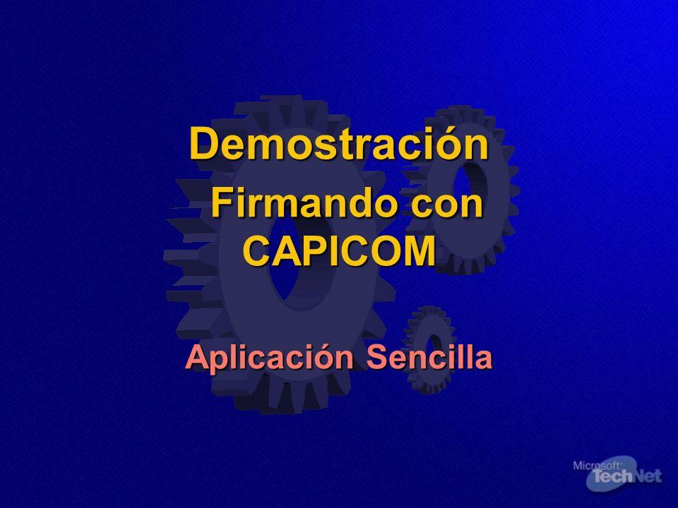 Demostración Firmando con CAPICOM Aplicación Sencilla