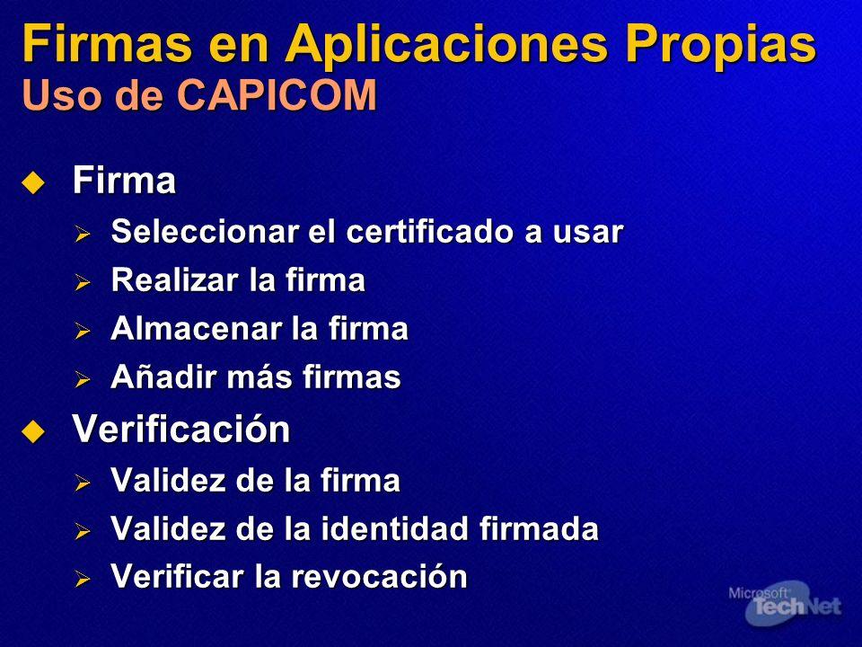 Firmas en Aplicaciones Propias Uso de CAPICOM