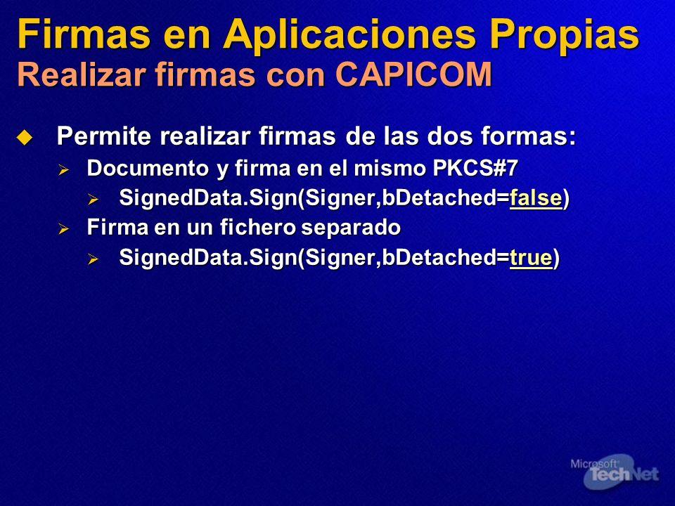 Firmas en Aplicaciones Propias Realizar firmas con CAPICOM