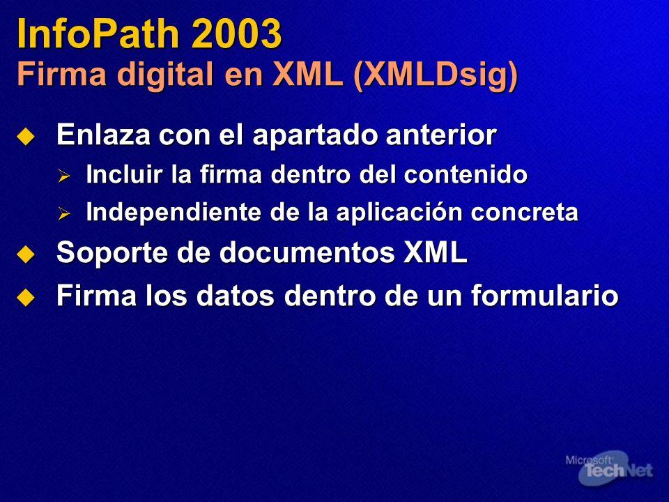 InfoPath 2003 Firma digital en XML (XMLDsig)
