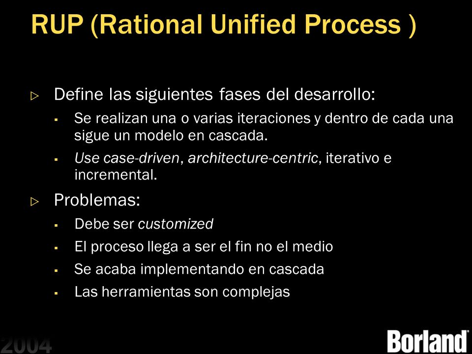 RUP (Rational Unified Process )