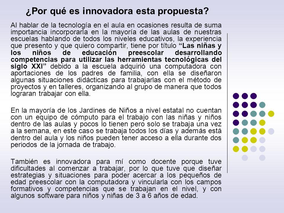 ¿Por qué es innovadora esta propuesta