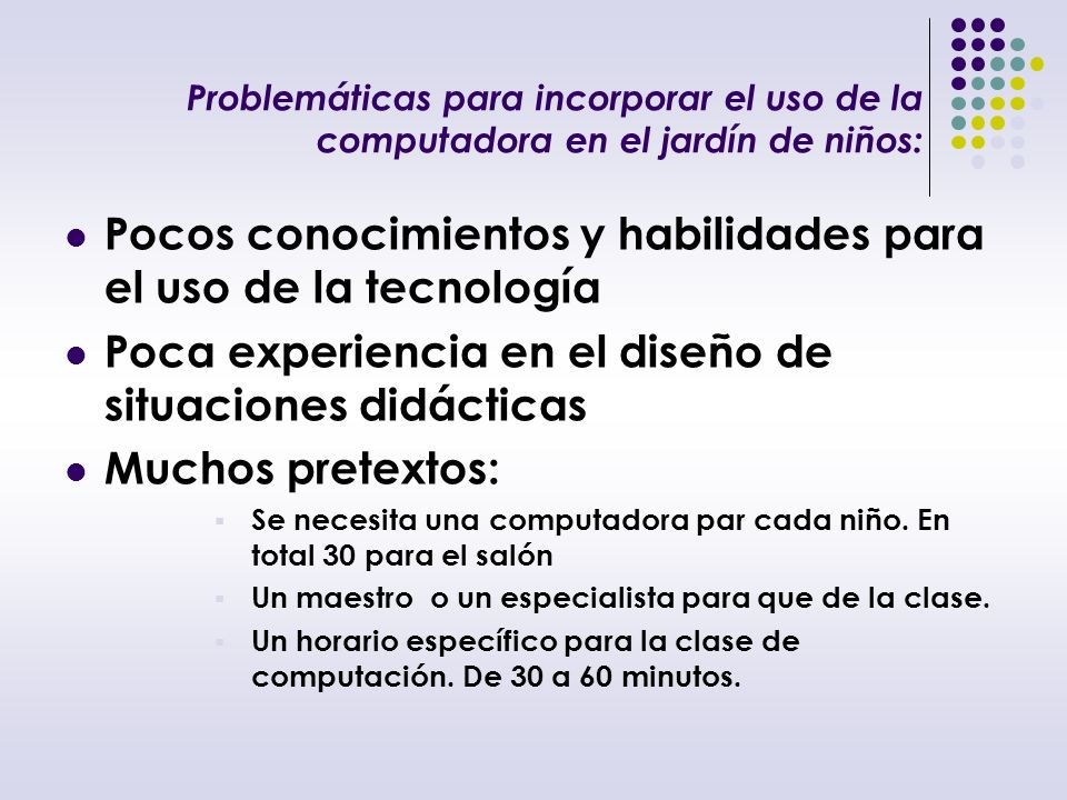 Pocos conocimientos y habilidades para el uso de la tecnología